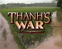 Title shot from Thanh's War
