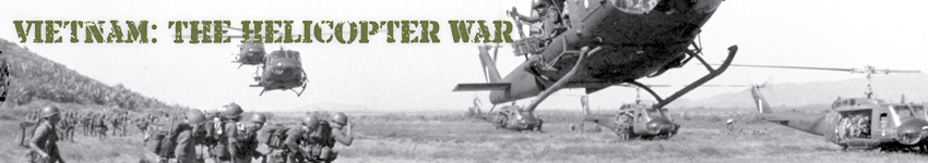 Vietnam: The Helicopter War